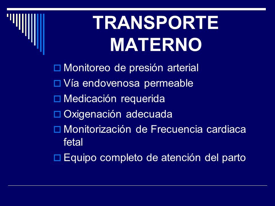 TRANSPORTE MATERNO Monitoreo de presión arterial