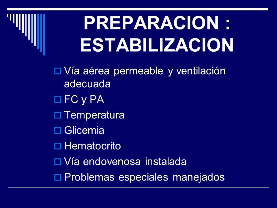 PREPARACION : ESTABILIZACION