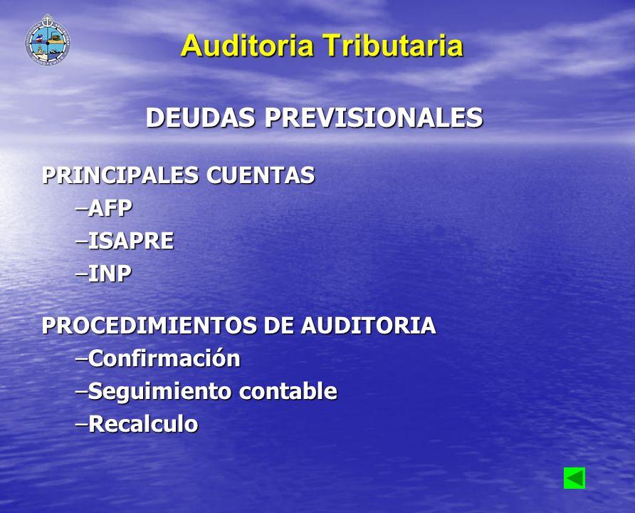 Auditoria Tributaria DEUDAS PREVISIONALES PRINCIPALES CUENTAS AFP
