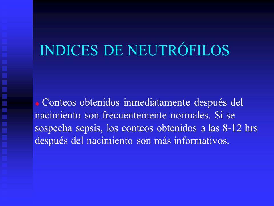 INDICES DE NEUTRÓFILOS