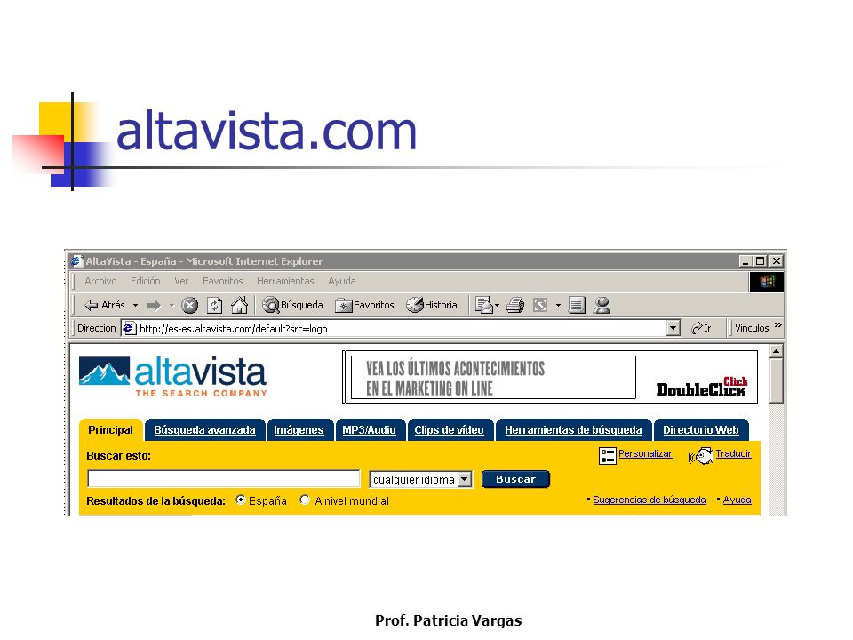 altavista.com Prof. Patricia Vargas