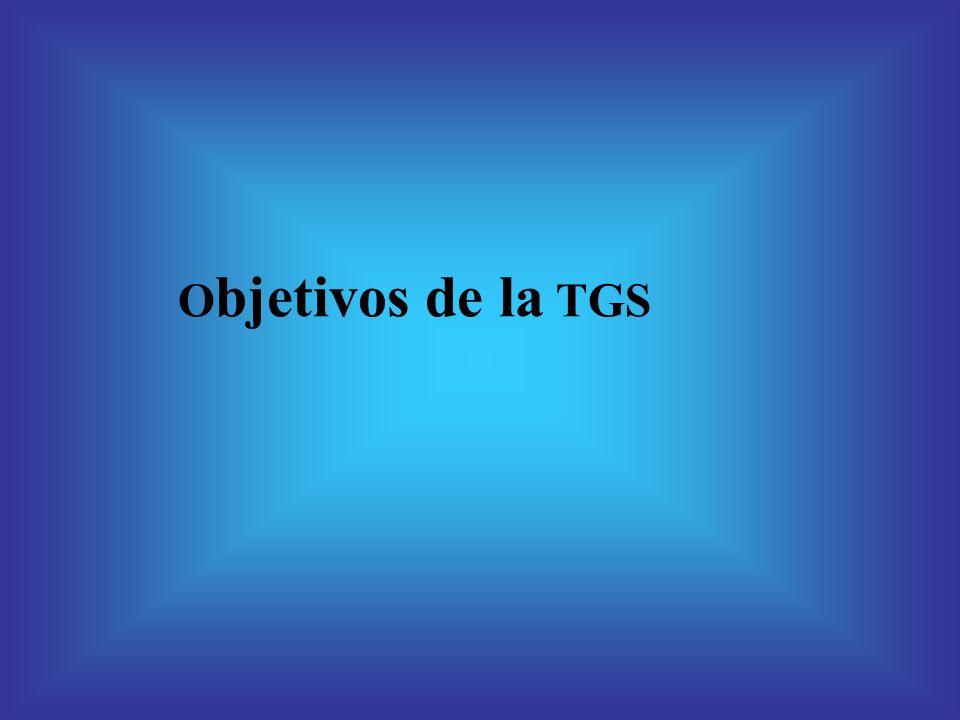 Objetivos de la TGS