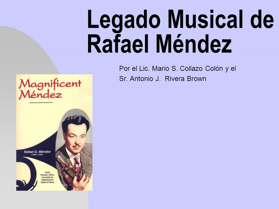 Legado Musical de Rafael Méndez