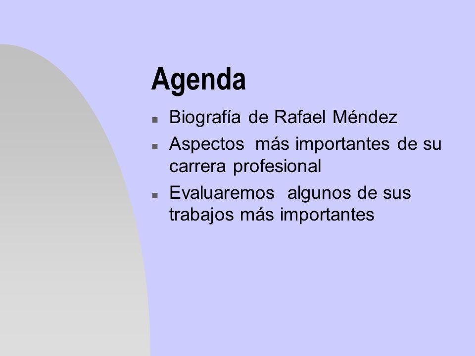 Agenda Biografía de Rafael Méndez