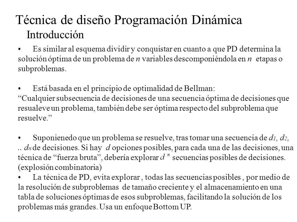 Técnica de diseño Programación Dinámica Introducción