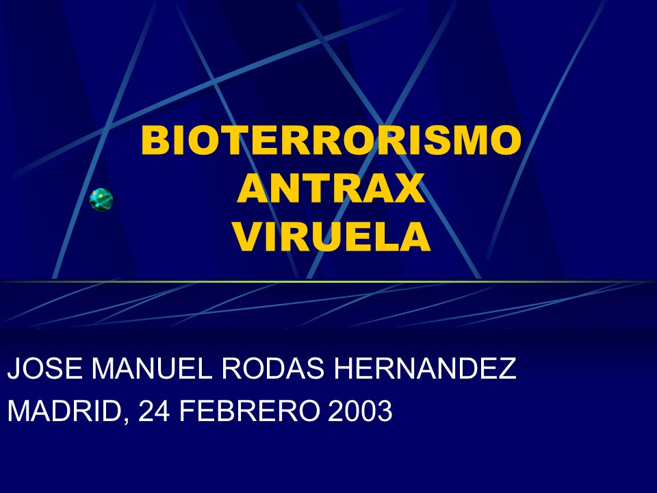 BIOTERRORISMO ANTRAX VIRUELA