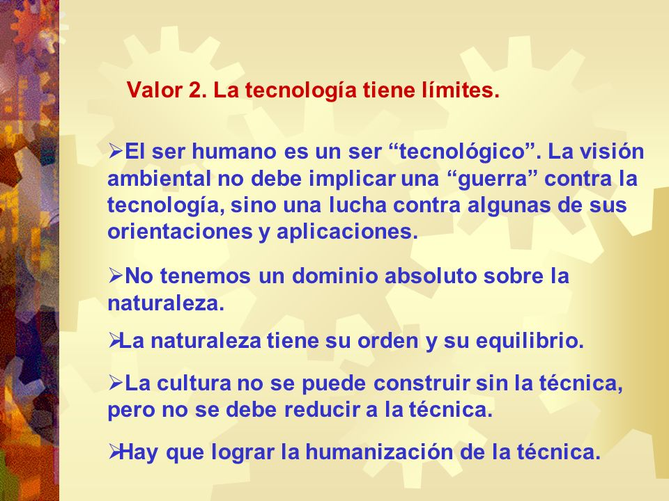 Valor 2. La tecnología tiene límites.