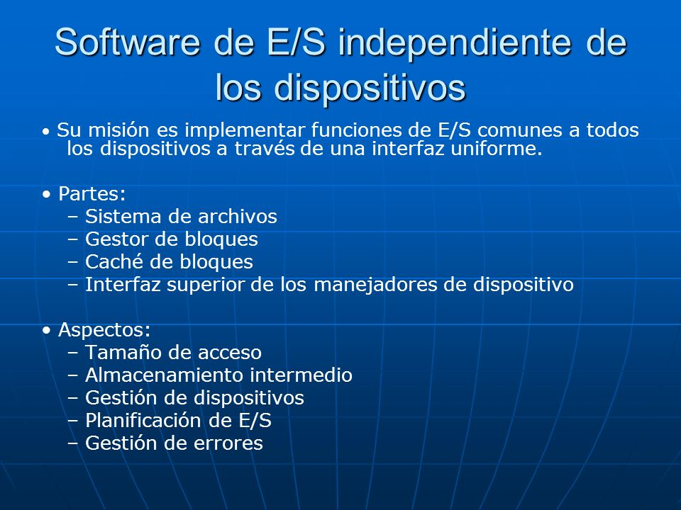 Software de E/S independiente de los dispositivos