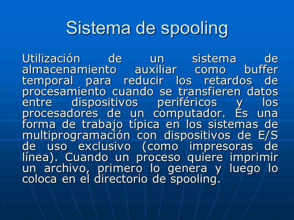 Sistema de spooling