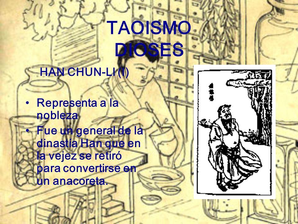 TAOISMO DIOSES HAN CHUN-LI (I) Representa a la nobleza