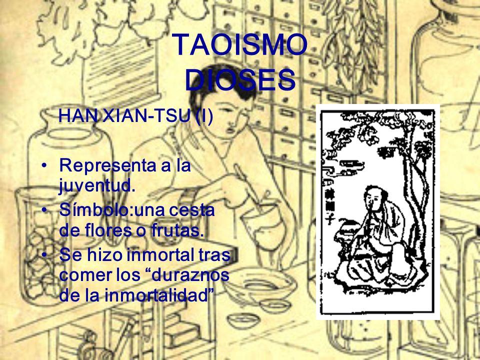 TAOISMO DIOSES HAN XIAN-TSU (I) Representa a la juventud.