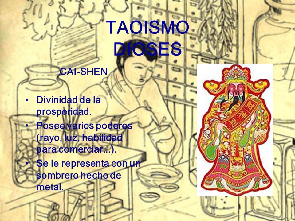 TAOISMO DIOSES CAI-SHEN Divinidad de la prosperidad.