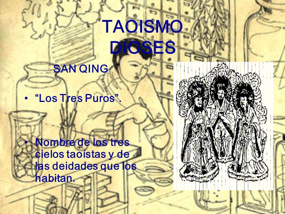 TAOISMO DIOSES SAN QING Los Tres Puros .