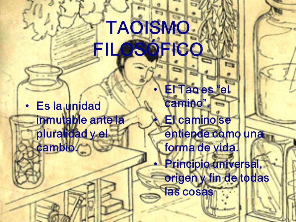 TAOISMO FILOSÓFICO El Tao es el camino .