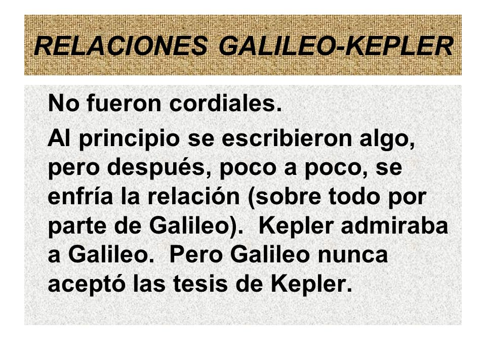 RELACIONES GALILEO-KEPLER