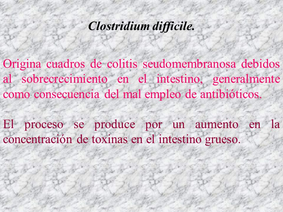 Clostridium difficile.
