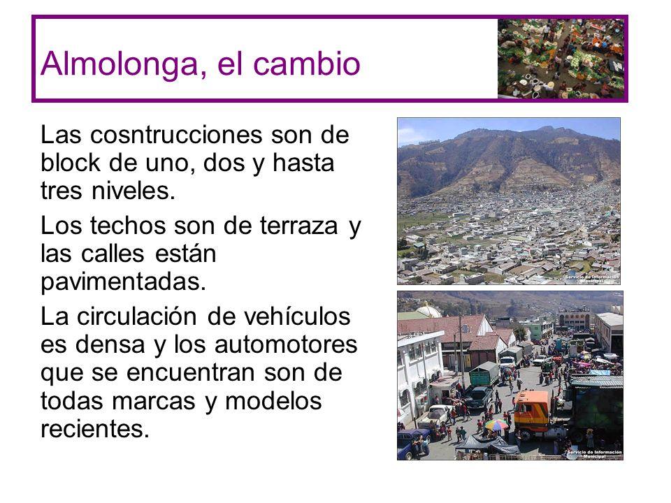Almolonga, el cambio Las cosntrucciones son de block de uno, dos y hasta tres niveles. Los techos son de terraza y las calles están pavimentadas.