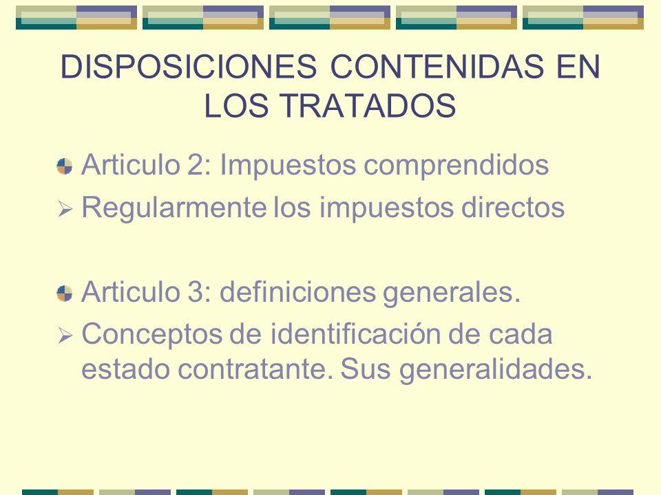 DISPOSICIONES CONTENIDAS EN LOS TRATADOS