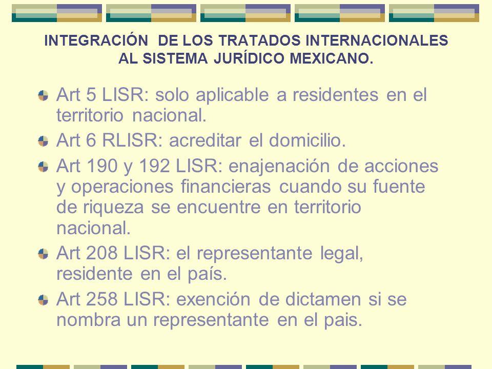 Art 5 LISR: solo aplicable a residentes en el territorio nacional.