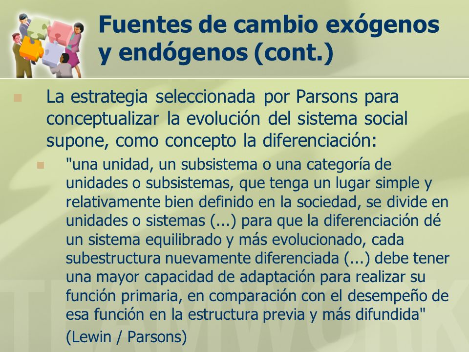Fuentes de cambio exógenos y endógenos (cont.)