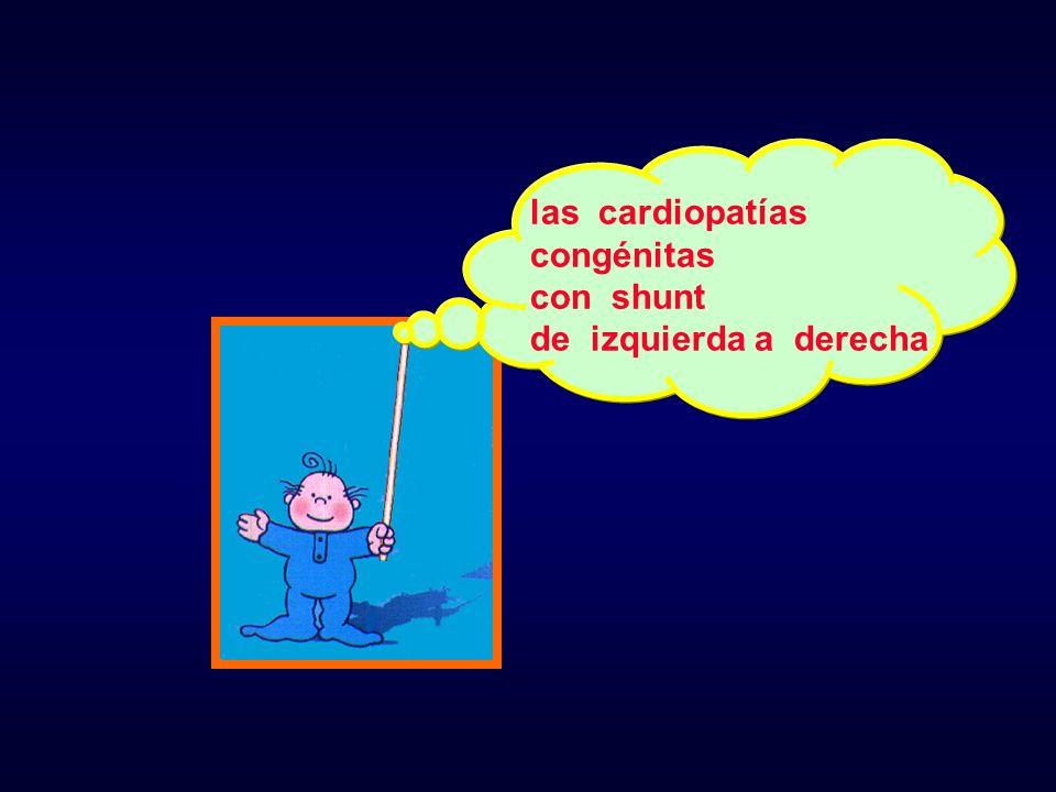 las cardiopatías congénitas con shunt de izquierda a derecha