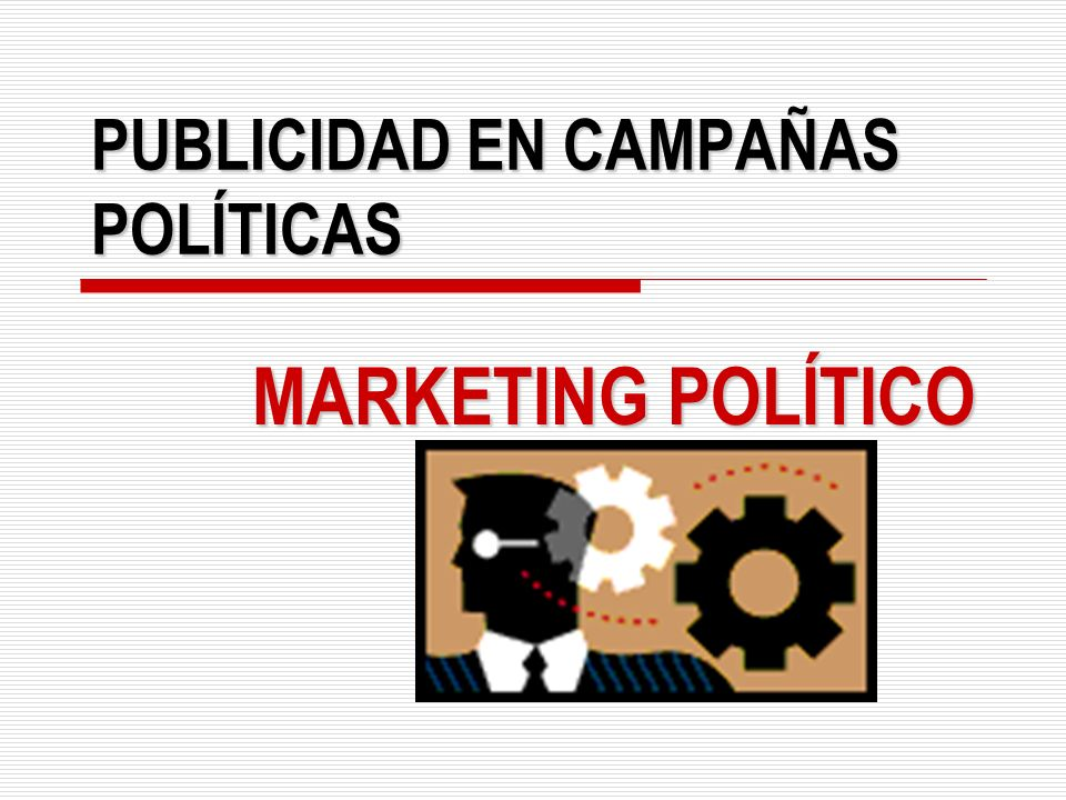 PUBLICIDAD EN CAMPAÑAS POLÍTICAS