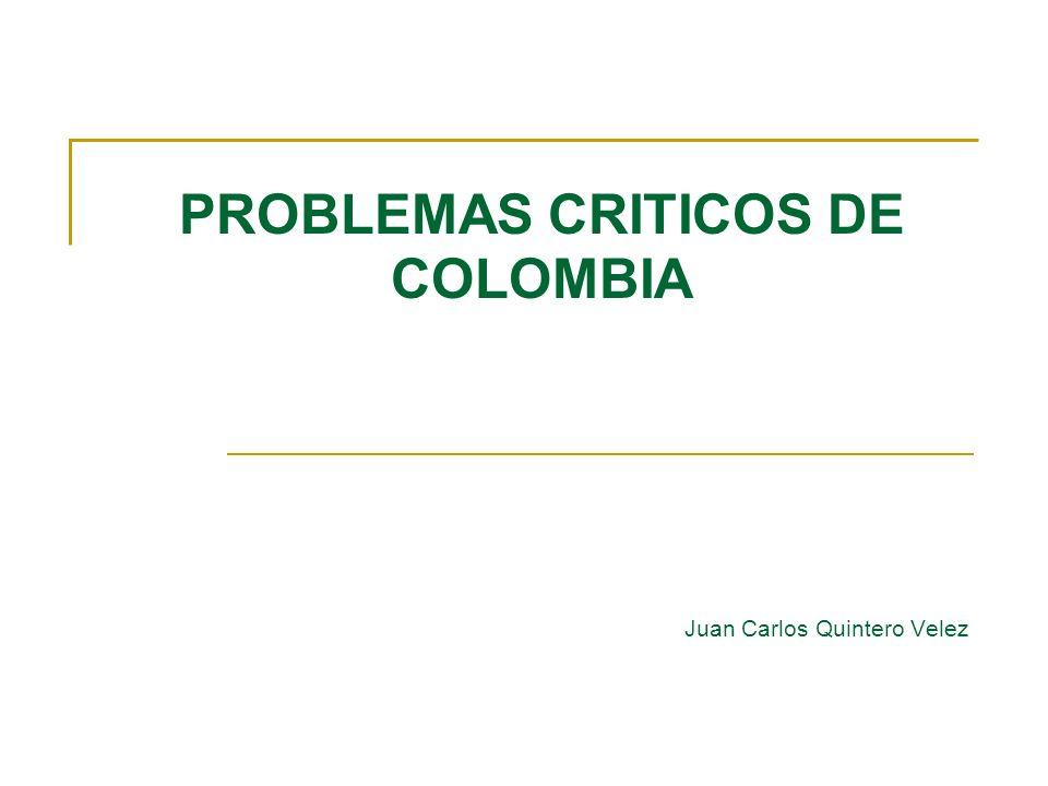 PROBLEMAS CRITICOS DE COLOMBIA