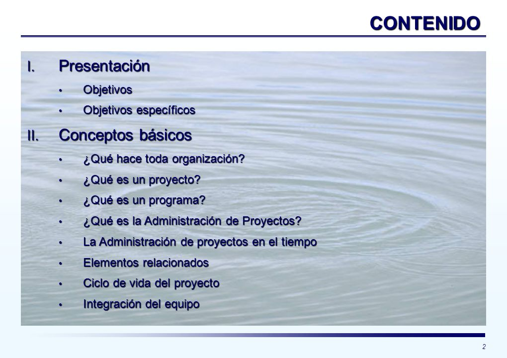 CONTENIDO Presentación Conceptos básicos Objetivos
