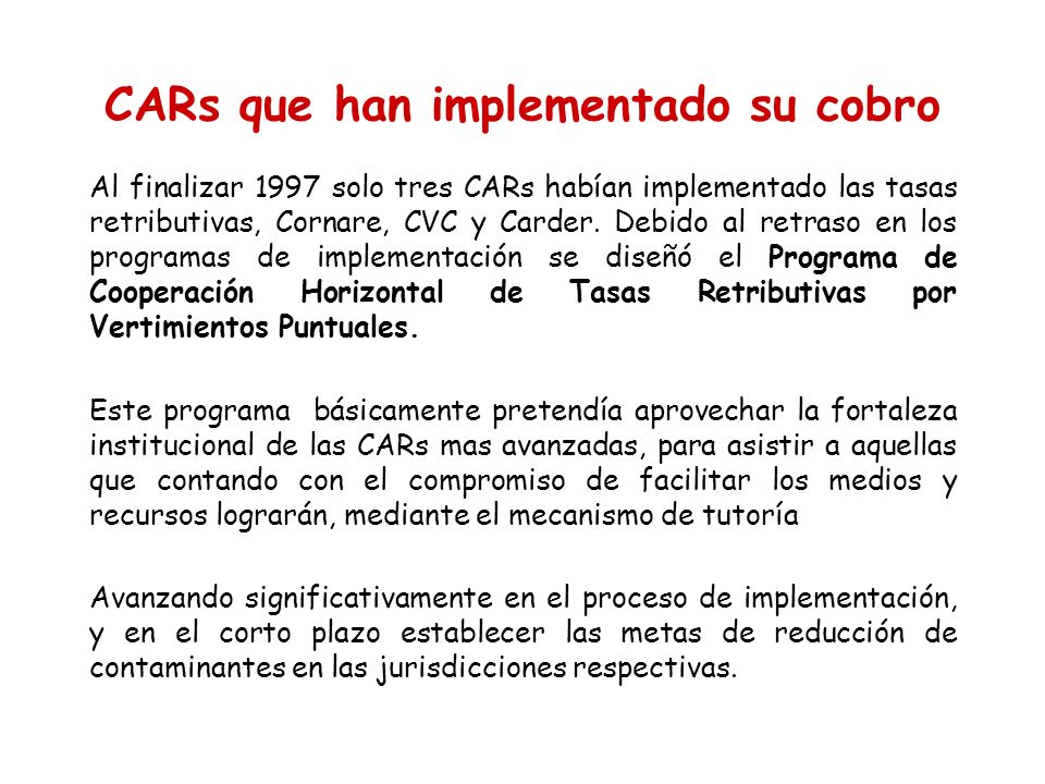 CARs que han implementado su cobro