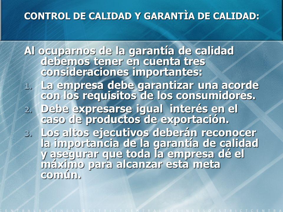 CONTROL DE CALIDAD Y GARANTÌA DE CALIDAD: