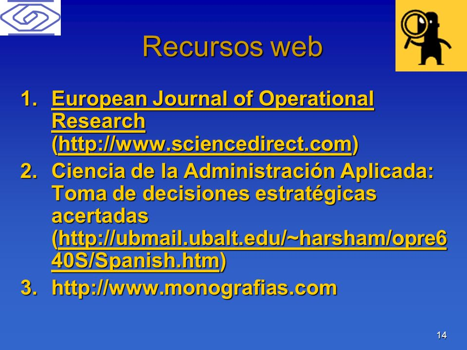 Recursos web European Journal of Operational Research (http://www.sciencedirect.com)