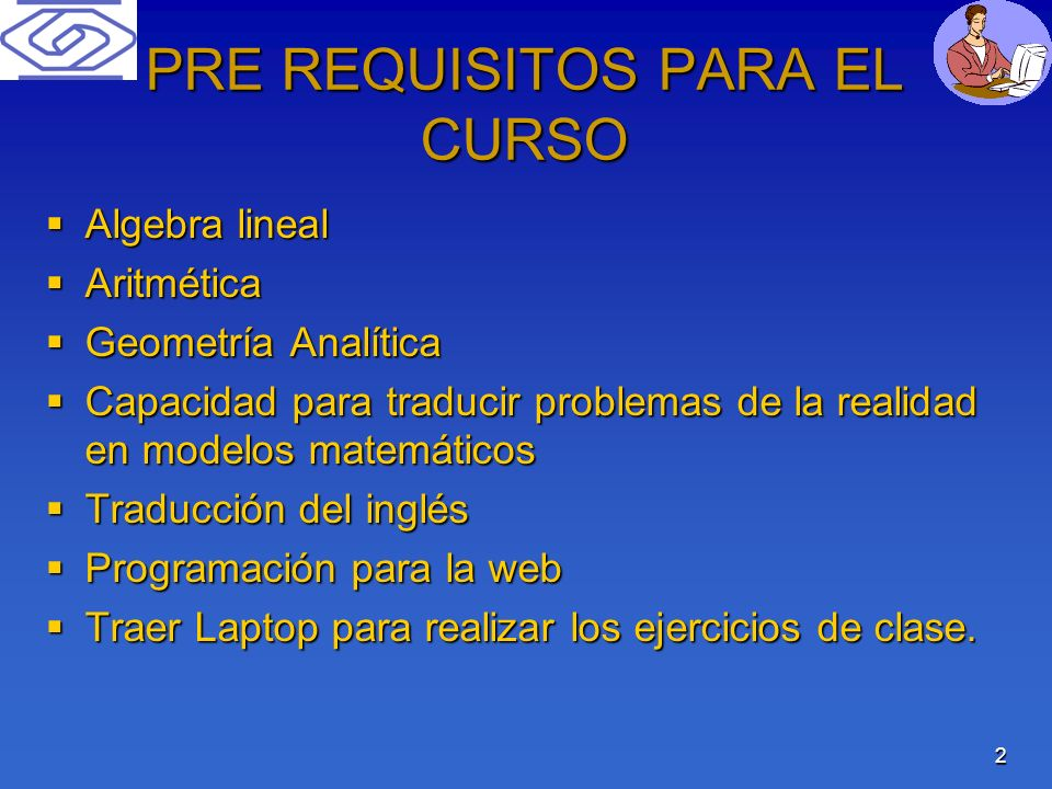 PRE REQUISITOS PARA EL CURSO