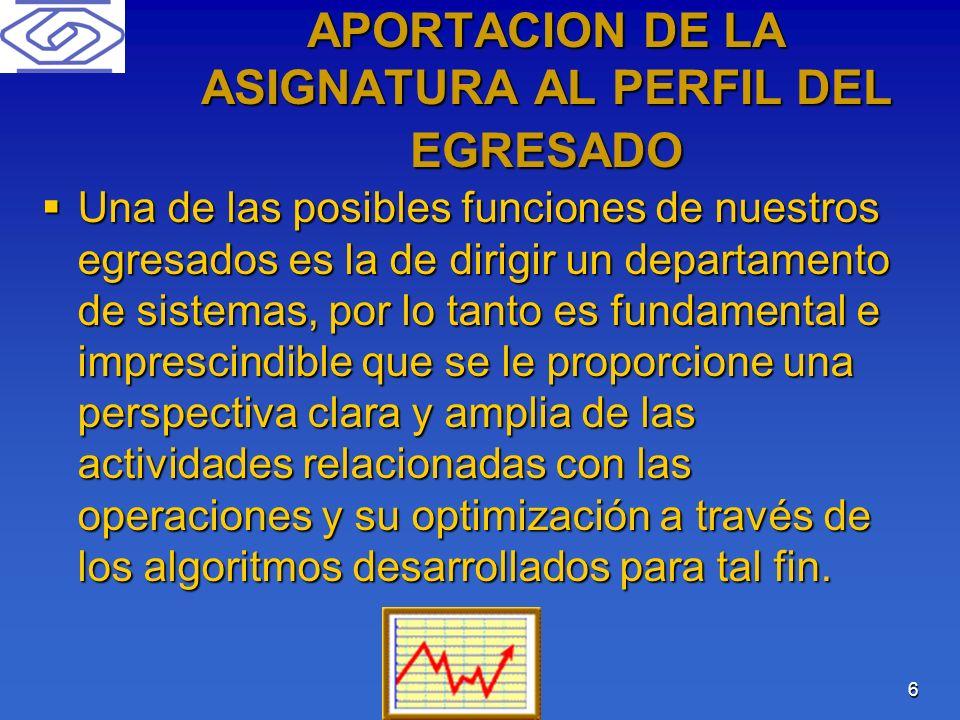 APORTACION DE LA ASIGNATURA AL PERFIL DEL EGRESADO
