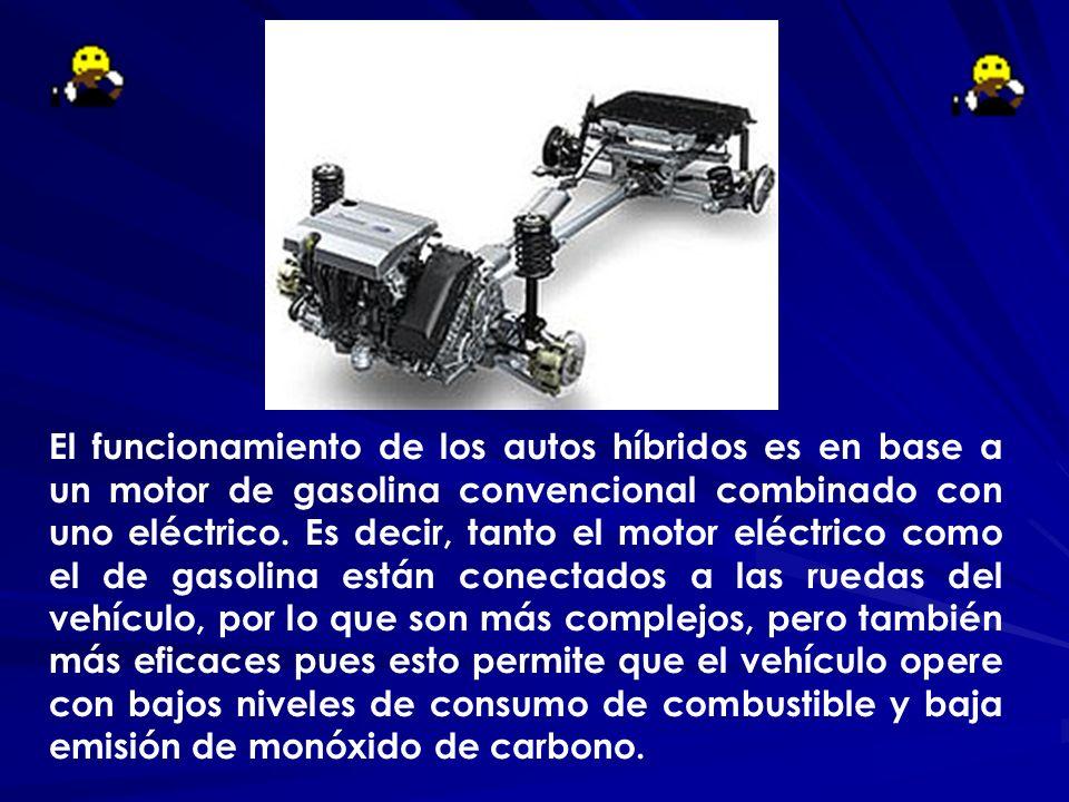El funcionamiento de los autos híbridos es en base a un motor de gasolina convencional combinado con uno eléctrico.