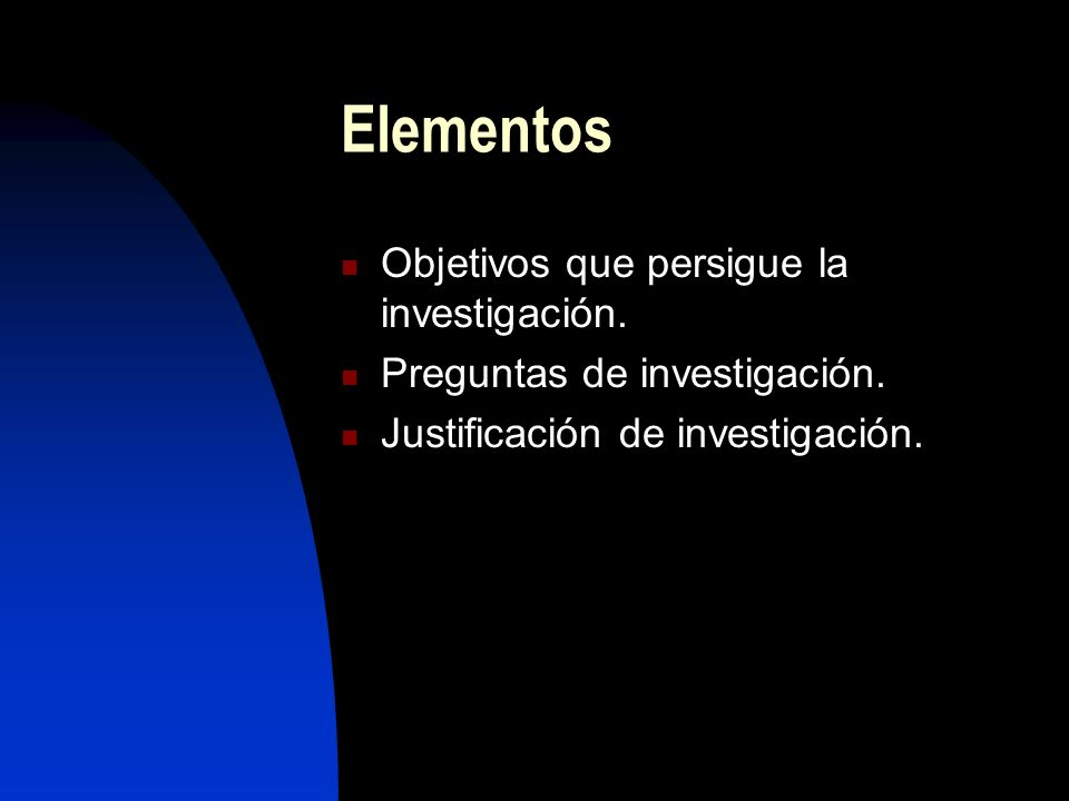Elementos Objetivos que persigue la investigación.