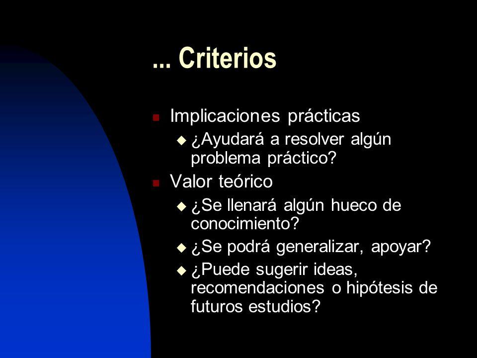 ... Criterios Implicaciones prácticas Valor teórico