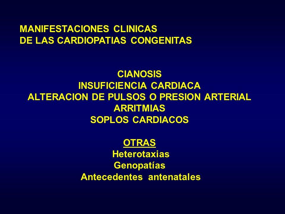 MANIFESTACIONES CLINICAS DE LAS CARDIOPATIAS CONGENITAS
