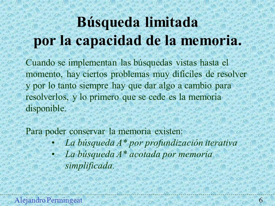 por la capacidad de la memoria.