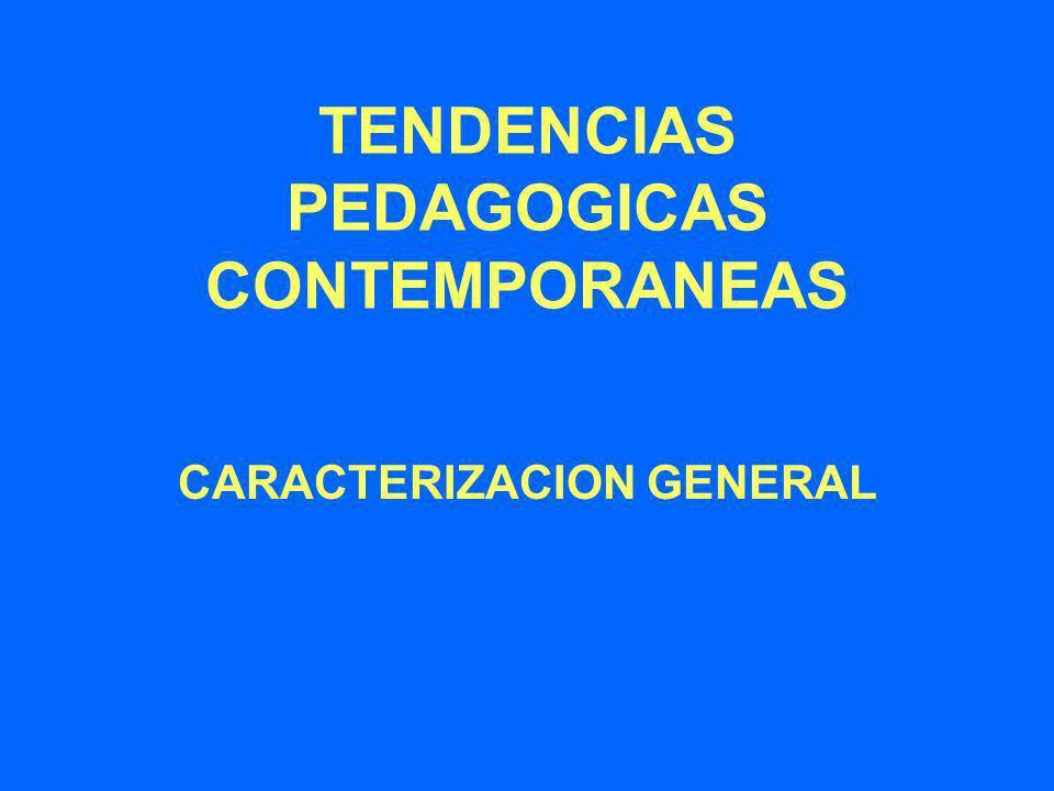 TENDENCIAS PEDAGOGICAS CONTEMPORANEAS