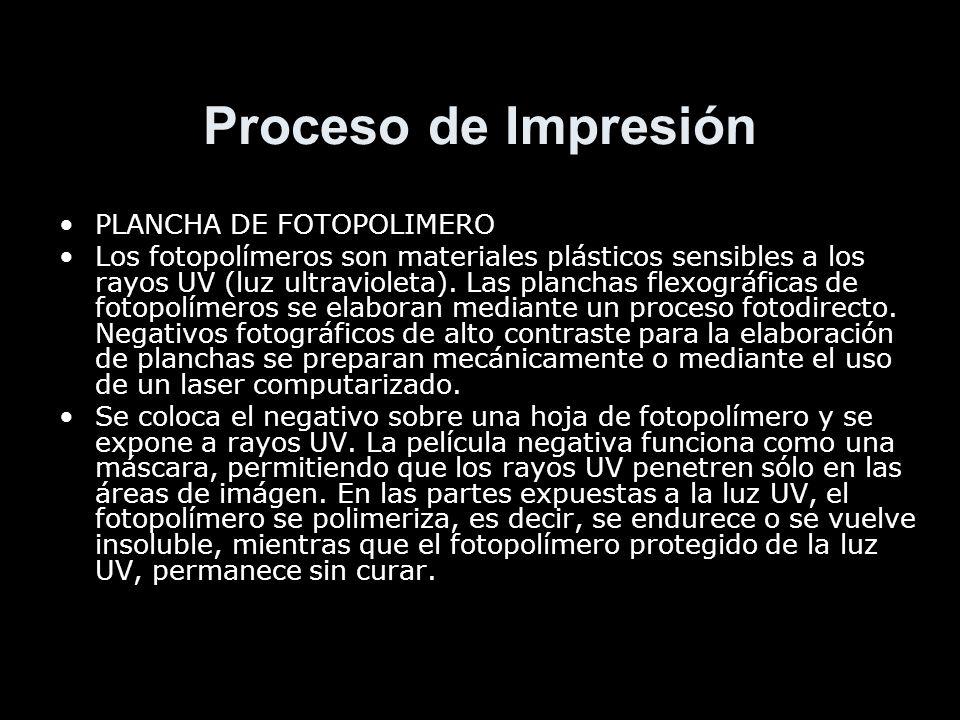 Proceso de Impresión PLANCHA DE FOTOPOLIMERO