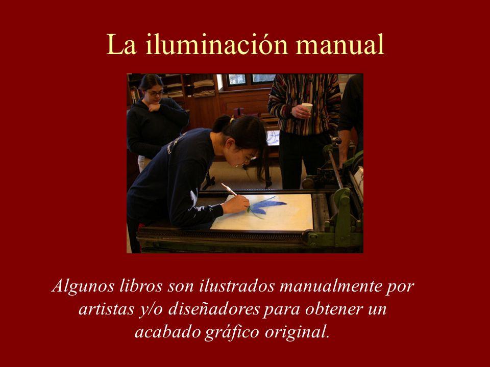 La iluminación manualAlgunos libros son ilustrados manualmente por artistas y/o diseñadores para obtener un acabado gráfico original.