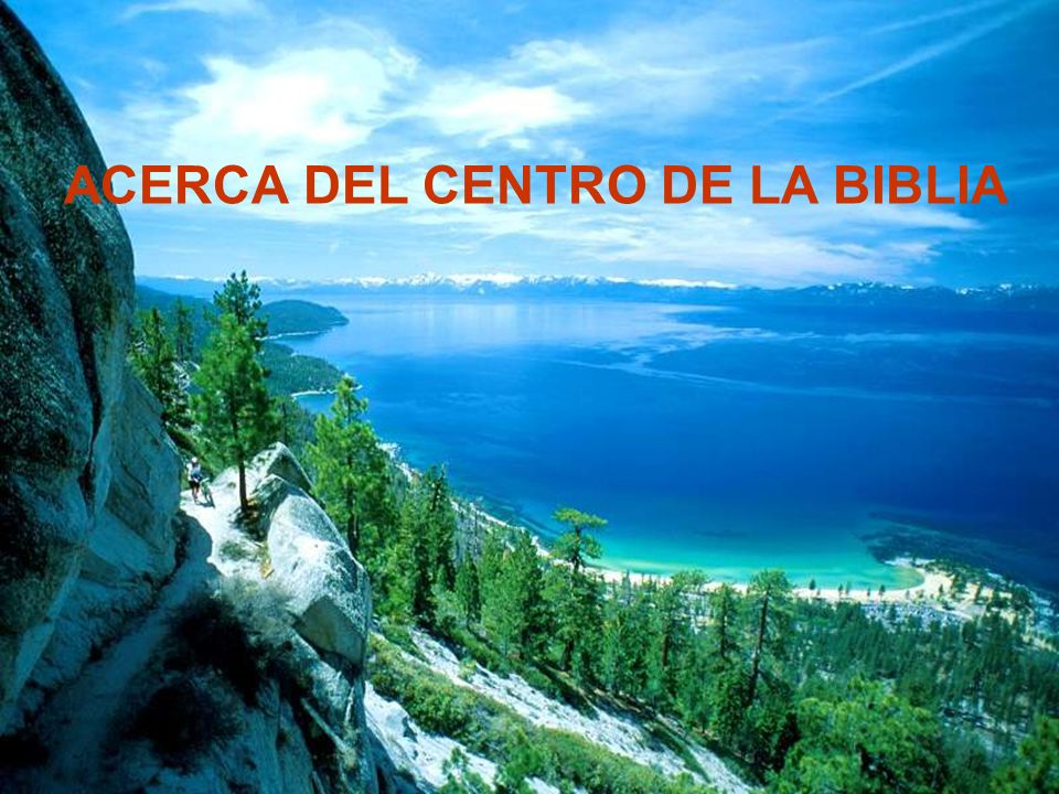 ACERCA DEL CENTRO DE LA BIBLIA
