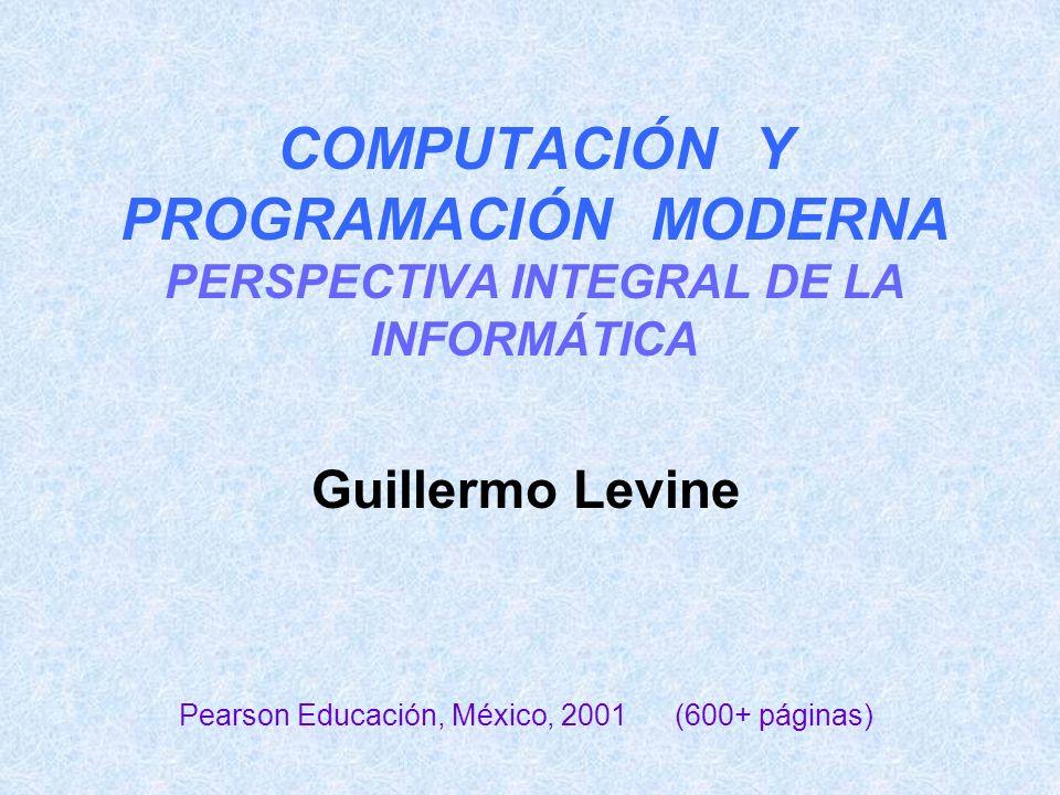 Guillermo Levine Pearson Educación, México, 2001 (600+ páginas)