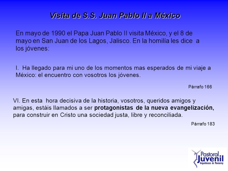 Visita de S.S. Juan Pablo II a México