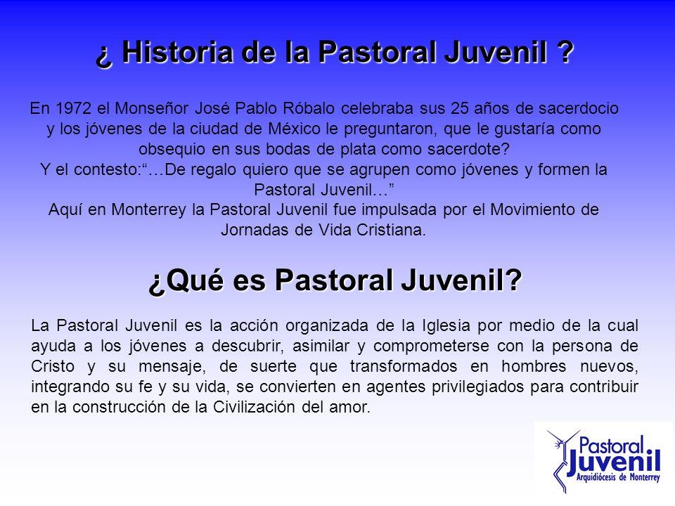 ¿ Historia de la Pastoral Juvenil