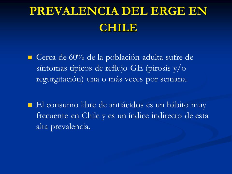 PREVALENCIA DEL ERGE EN CHILE