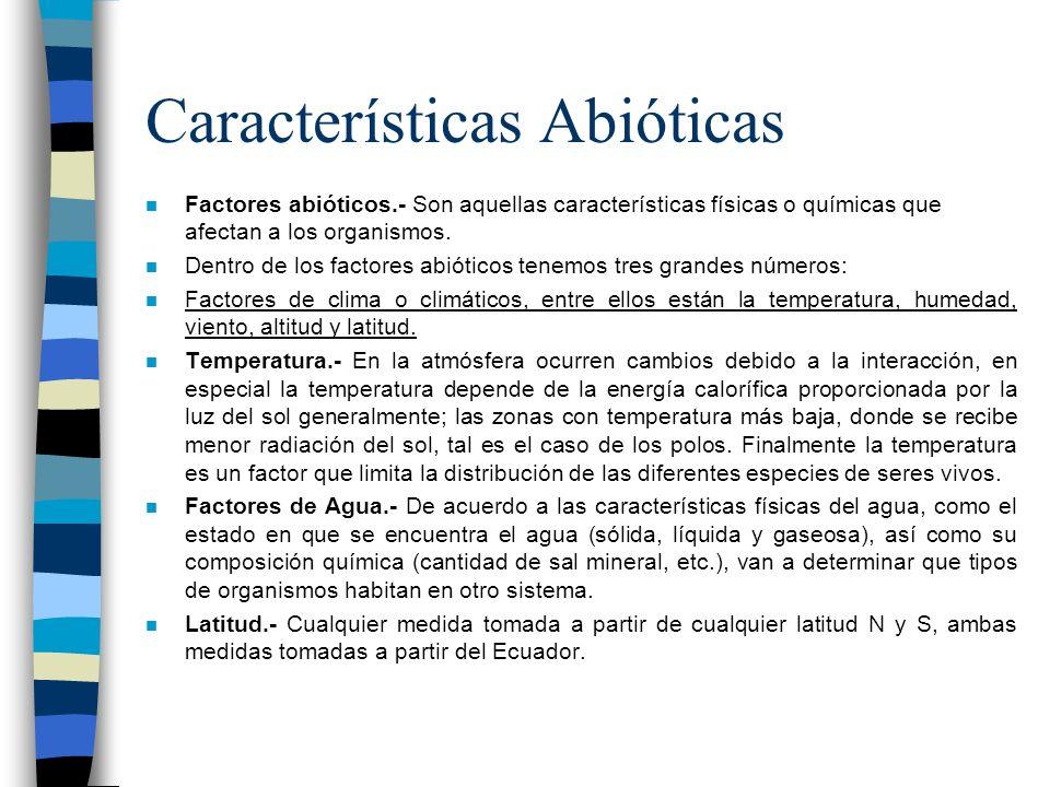 Características Abióticas