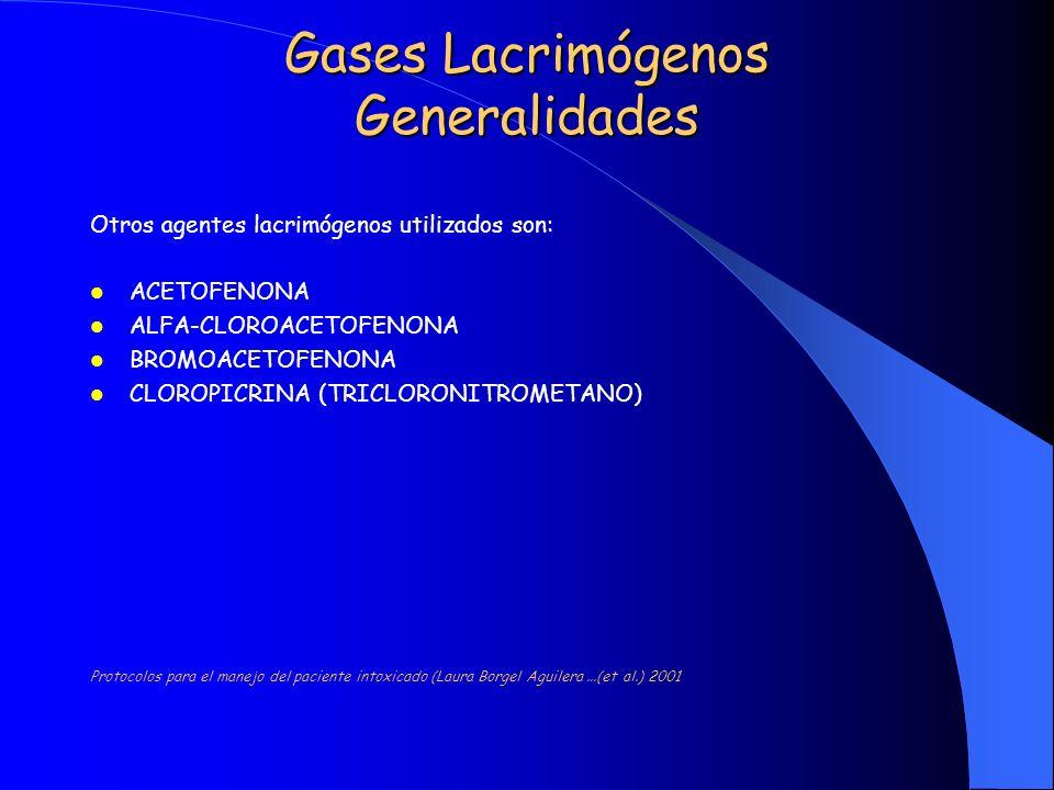 Gases Lacrimógenos Generalidades