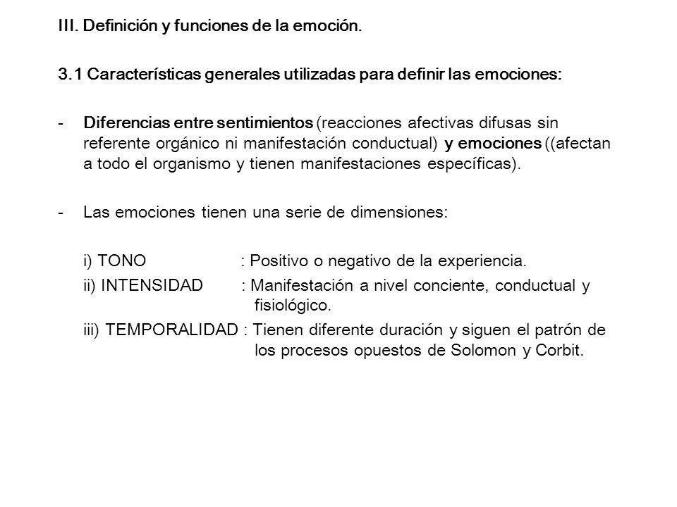 III. Definición y funciones de la emoción.