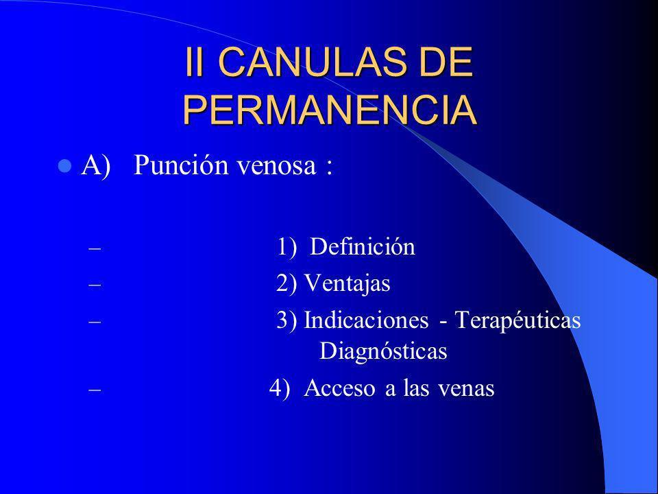 II CANULAS DE PERMANENCIA